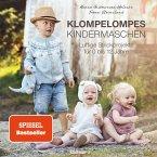 Klompelompes Kindermaschen. Klompelompes Kindermaschen. Luftige Strickprojekte für 0 bis 12 Jahre