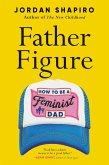 Father Figure (eBook, ePUB)