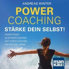 PowerCoaching. Stärke dein Selbst! - Winter, Andreas