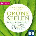 Grüne Seelen. Über die Weisheit der Natur, 1 MP3-CD