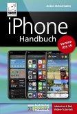 iPhone Handbuch Version iOS 14 - PREMIUM Videobuch: Buch + 4 h Videotutorials - für alle iPhones geeignet (eBook, ePUB)
