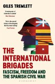The International Brigades (eBook, ePUB)