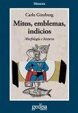 Mitos, emblemas, indicios (eBook, PDF)