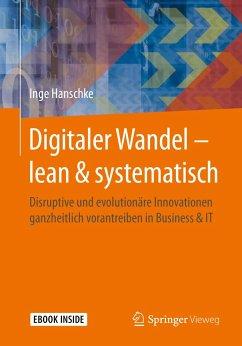 Digitaler Wandel - lean & systematisch - Hanschke, Inge