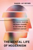 The Mental Life of Modernism (eBook, ePUB)