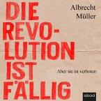 Die Revolution ist fällig (MP3-Download)