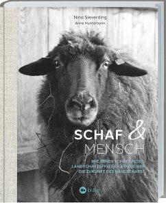 Schaf und Mensch - Sieverding, Nina;Huntemann, Anne