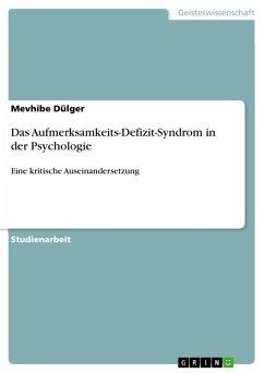 Das Aufmerksamkeits-Defizit-Syndrom in der Psychologie (eBook, PDF)