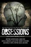 Obsessions: An Anthology of Original Fiction (eBook, ePUB)