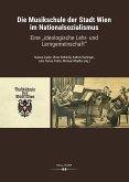 Die Musikschule der Stadt Wien im Nationalsozialismus (eBook, PDF)