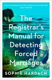 The Registrar's Manual for Detecting Forced Marriages (eBook, ePUB)