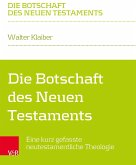 Die Botschaft des Neuen Testaments