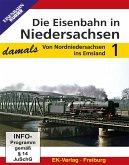 Die Eisenbahn in Niedersachsen - damals, DVD-Video
