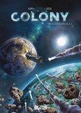 Colony. Band 1 (eBook, PDF)