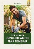 Der Werker. Grundlagen Gartenbau (eBook, PDF)