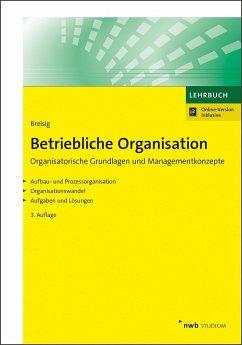 Betriebliche Organisation - Breisig, Thomas
