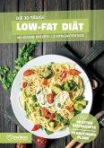 Low Fat Diätplan - Ernährungsplan zum Abnehmen für 30 Tage