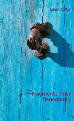 Fragmente einer Begegnung