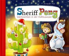 Sheriff Peng - Weihnachten in der Kaktuswüste - Renners, Kai