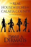 The Real Housewitches of Calafia County: A Desperate Housewitches Short Story (eBook, ePUB)