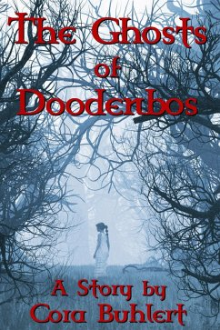 The Ghosts of Doodenbos (eBook, ePUB) - Buhlert, Cora