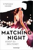 Küsst du den Feind? / Matching Night Bd.1 (eBook, ePUB)