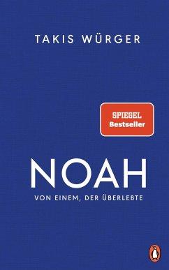 Noah - Von einem, der überlebte - Würger, Takis