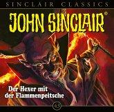 Der Hexer mit der Flammenpeitsche / John Sinclair Classics Bd.43 (Audio-CD)