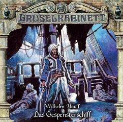 Das Gespensterschiff / Gruselkabinett Bd.171 (CD) - Hauff, Wilhelm