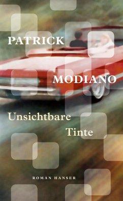 Unsichtbare Tinte - Modiano, Patrick