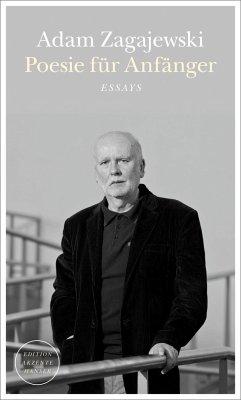 Poesie für Anfänger - Zagajewski, Adam