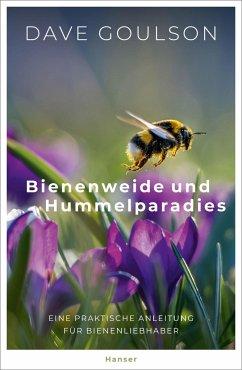 Bienenweide und Hummelparadies - Goulson, Dave