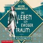 Das Leben, ein ewiger Traum / Die Polizeiärztin Bd.1 (2 MP3-CDs)