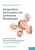Kompendium der kurativen und präventiven Mesotherapie