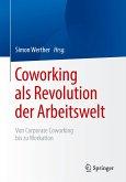 Coworking als Revolution der Arbeitswelt