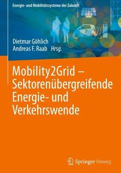 Mobility2Grid - Sektorenübergreifende Energie- und Verkehrswende