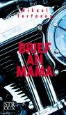 Brief an Mama