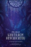 Dilaras Wegträumgeschichten: Anti-Mobbing Anthologie (eBook, ePUB)