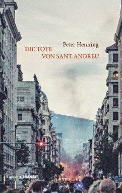 Die Tote von Sant Andreu (Mängelexemplar) - Henning, Peter