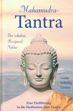 Mahamudra Tantra (eBook, ePUB) - Gyatso, Geshe Kelsang
