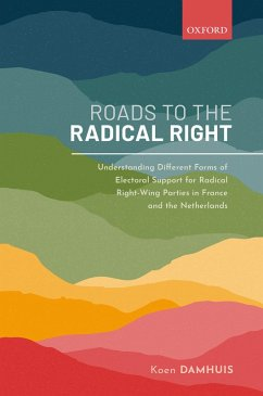 Roads to the Radical Right (eBook, PDF) - Damhuis, Koen
