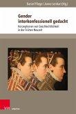 Gender interkonfessionell gedacht (eBook, PDF)
