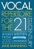 Vocal Repertoire for the Twenty-First Century, Volume 2 (eBook, PDF)