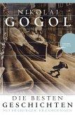 Nikolai Gogol - Die besten Geschichten (eBook, ePUB)