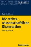 Die rechtswissenschaftliche Dissertation (eBook, ePUB)