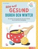 Alle mal gesund duch den Winter (eBook, ePUB)
