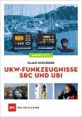 UKW-Funkzeugnisse SRC und UBI (eBook, ePUB)
