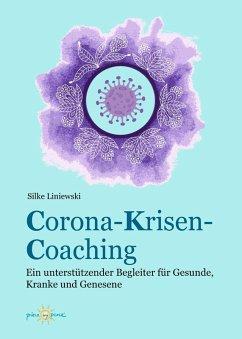 Corona-Krisen-Coaching (eBook, ePUB) - Liniewski, Silke