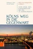 Kölns Weg in die Gegenwart (eBook, PDF)