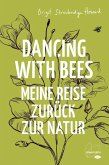 Dancing with Bees (eBook, ePUB)